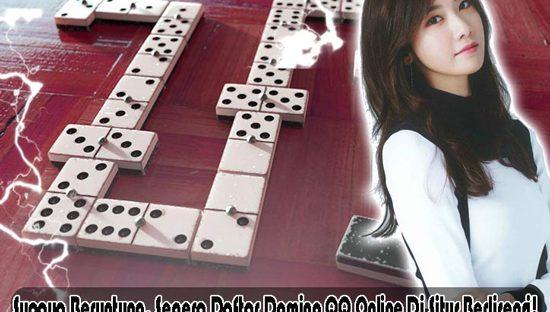 Supaya Beruntung, Segera Daftar Domino QQ Online Di Situs Berlisensi!